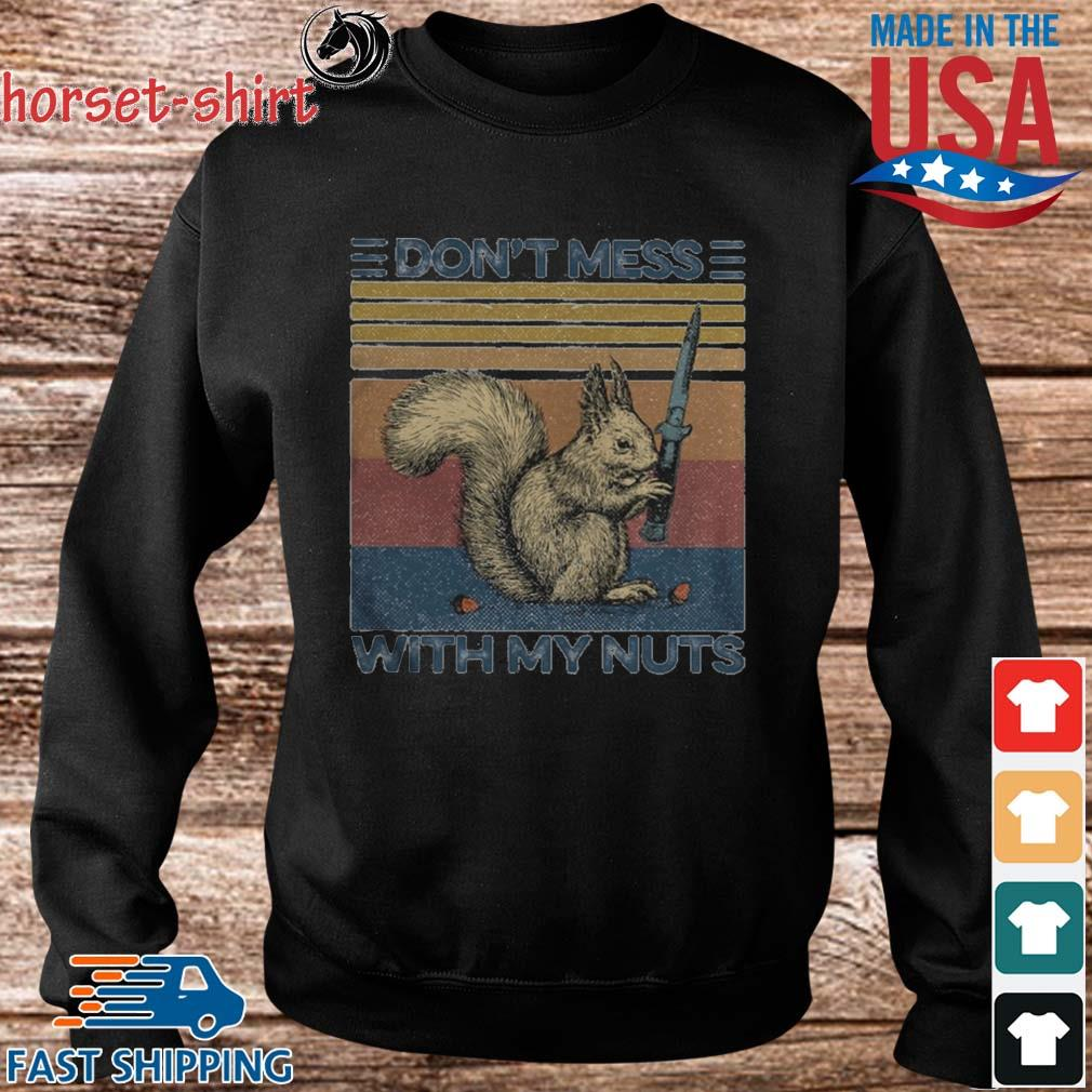 Funny Squirrel dont mess with my nuts vintage s Sweater den