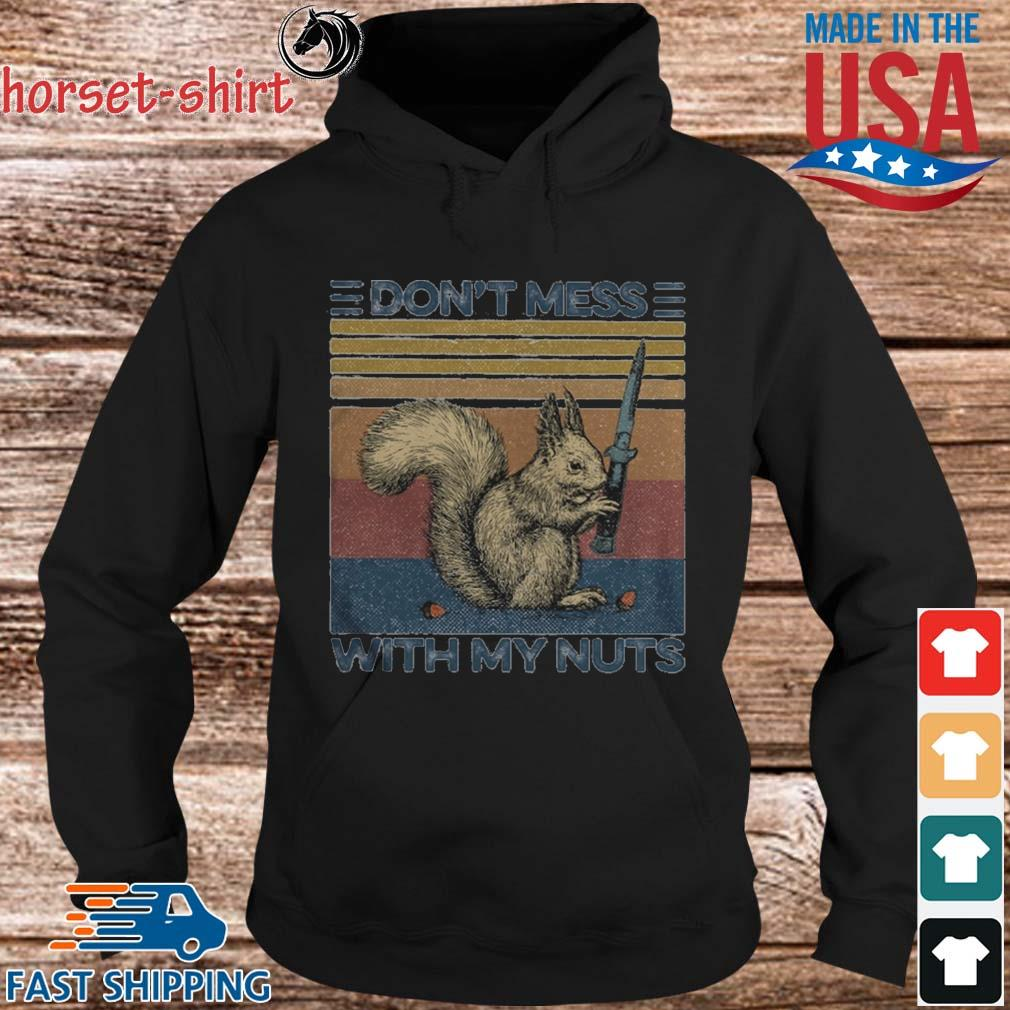 Funny Squirrel dont mess with my nuts vintage s hoodie den