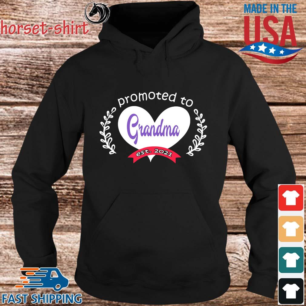 Heart promoted to grandma est 2021 s hoodie den
