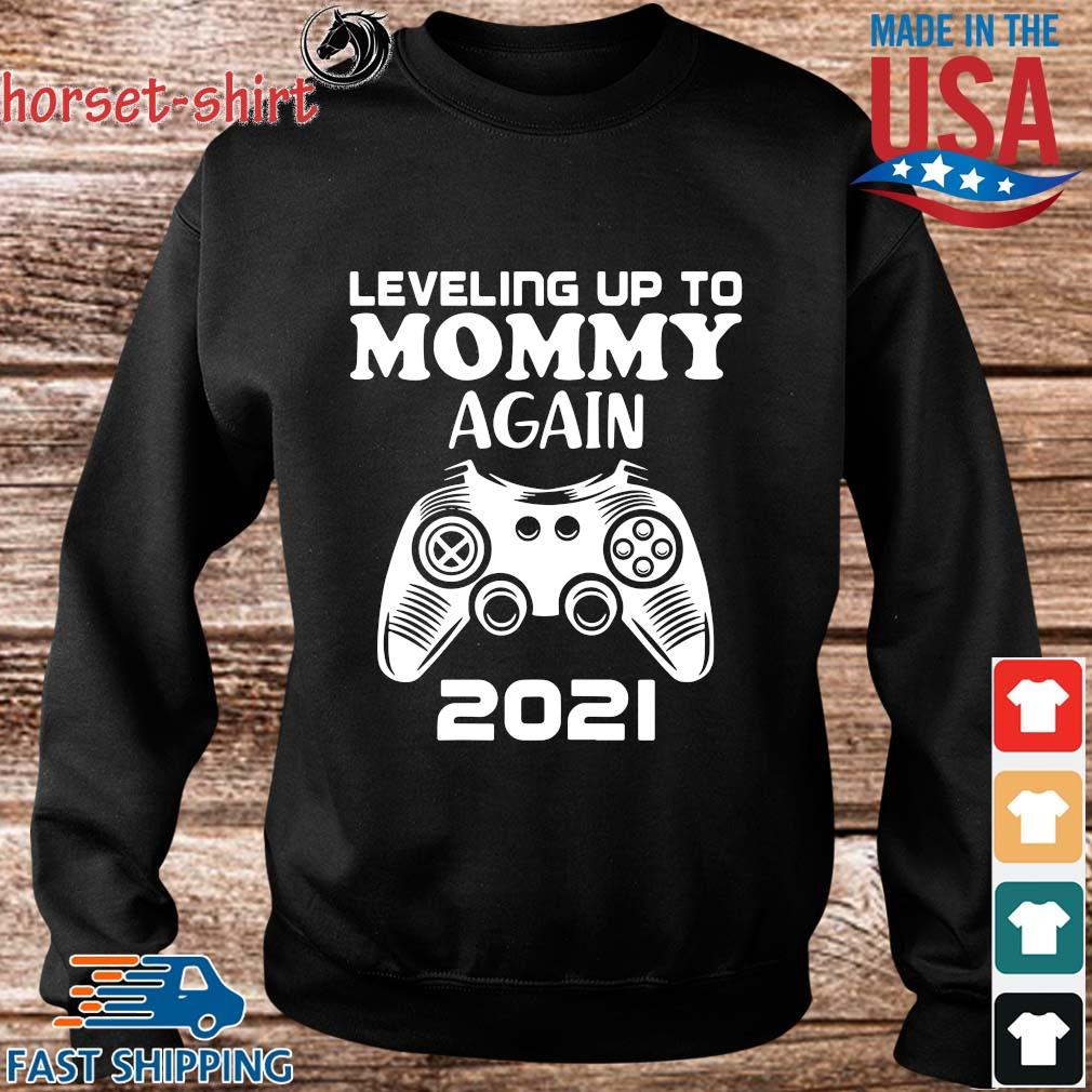 Leveling up to mommy again 2021 s Sweater den
