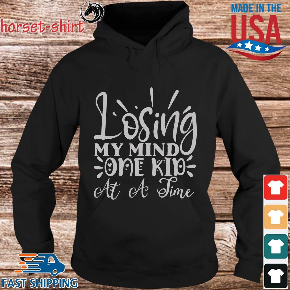 Losing my mind one kid at a time s hoodie den
