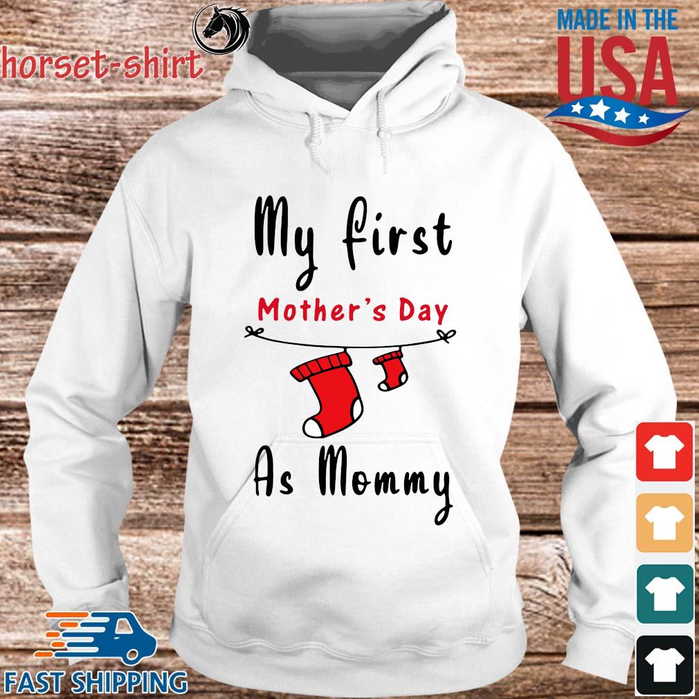 My first mother's day as mommy s hoodie trang