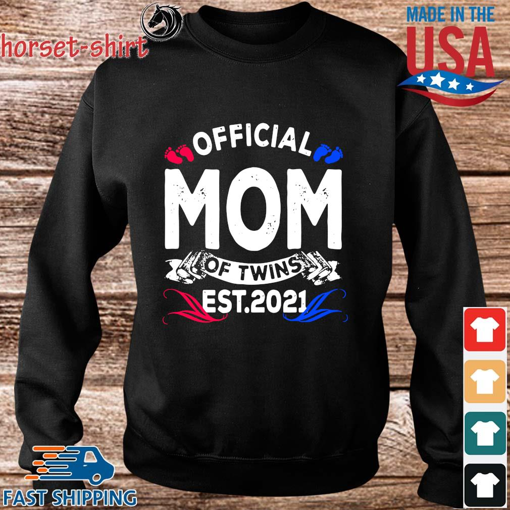 Official mom of twins est 2021 s Sweater den