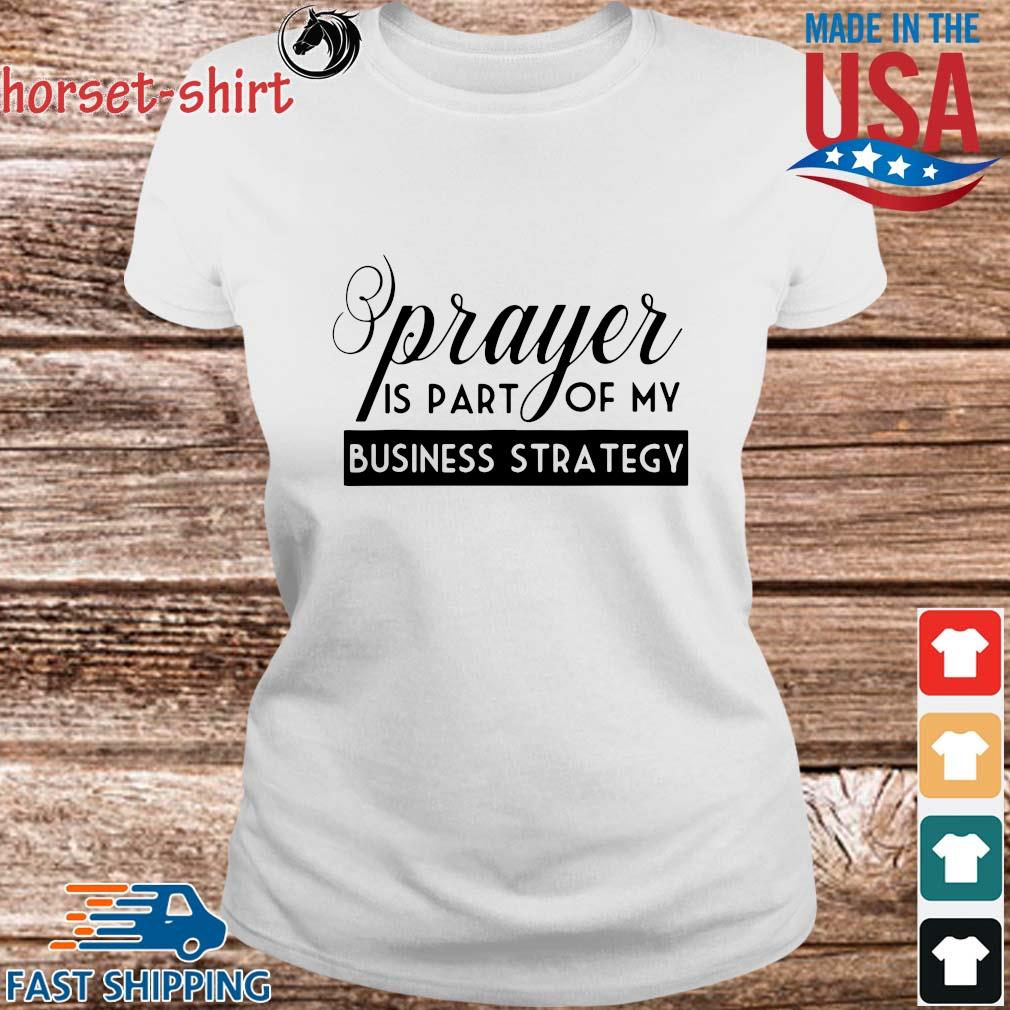 Prayer is part of my business strategy s Ladies trang