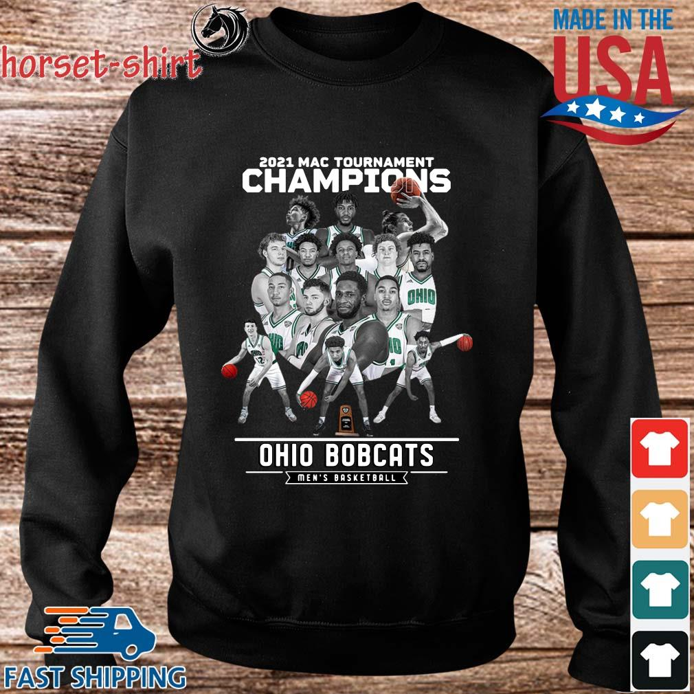 2021 Mac Tournament Champions Ohio Bobcats Men's Basketball Shirt Sweater den