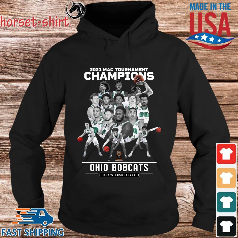 2021 Mac Tournament Champions Ohio Bobcats Men's Basketball Shirt hoodie den