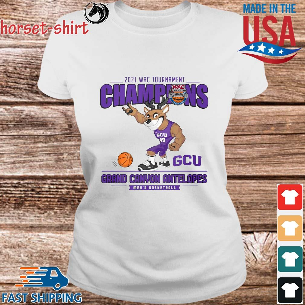 2021 Wac Tournament Champions GCU Grand Canyon Antelopes Men's Basketball Shirt Ladies trang