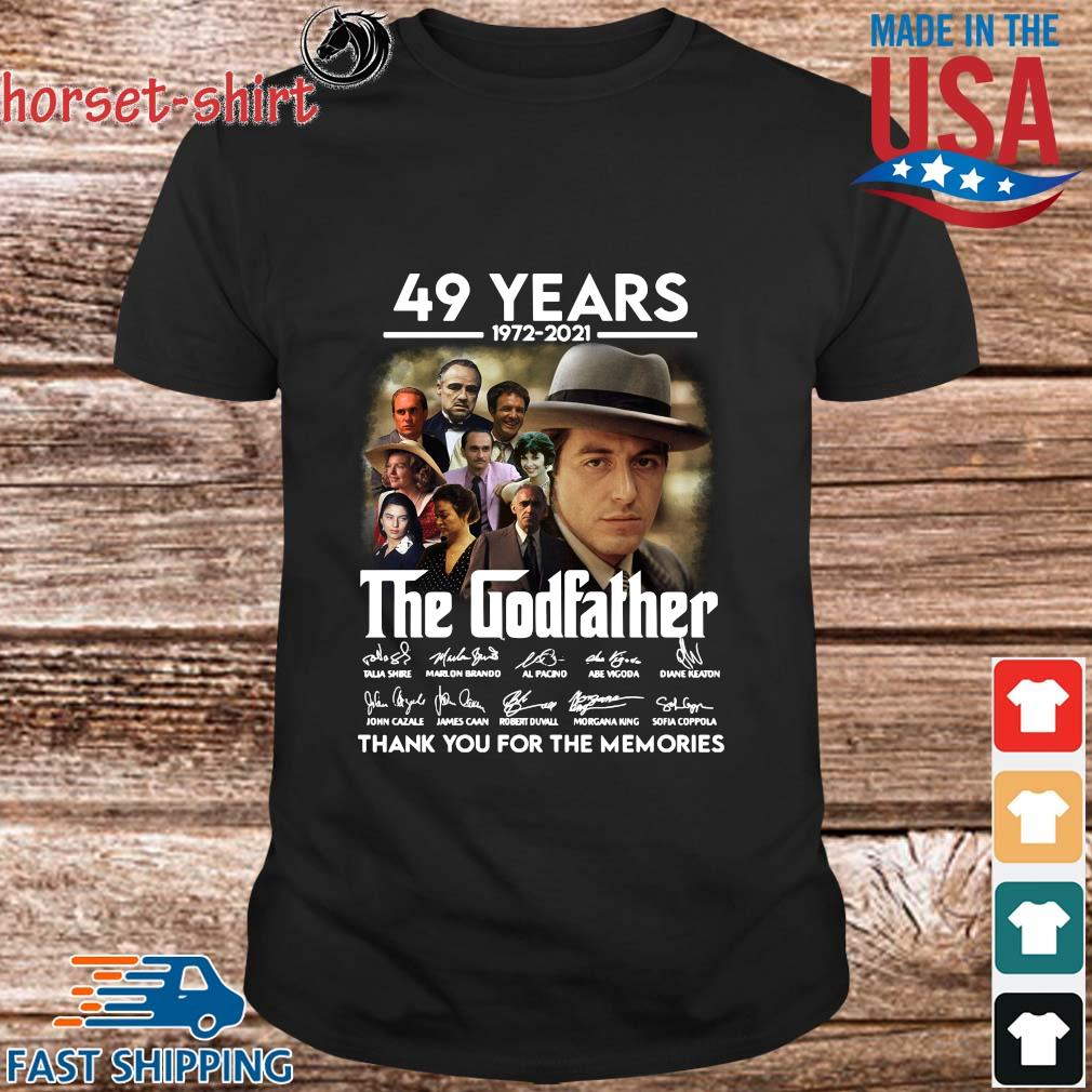 49 Years 1972 2021 The Godfather Signatures Thank You For The Memories Shirt