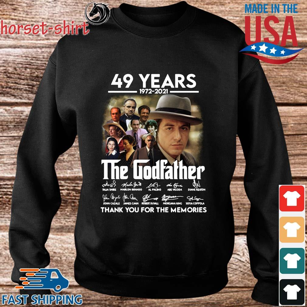 49 Years 1972 2021 The Godfather Signatures Thank You For The Memories Shirt Sweater den