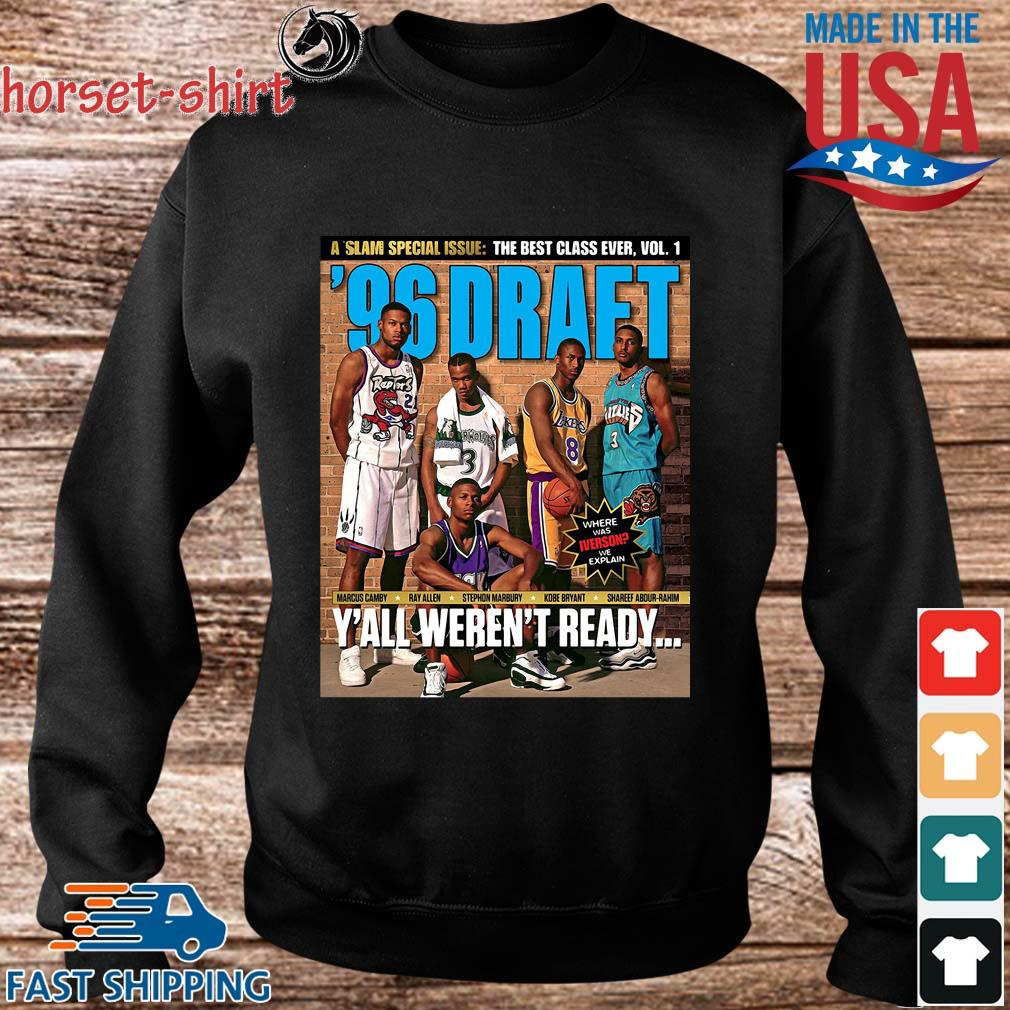 A Slam Special Issue The Best Class Ever Vol 1 Marcus Camby Ray Allen Y_all Aren_t Ready Shirt Sweater den