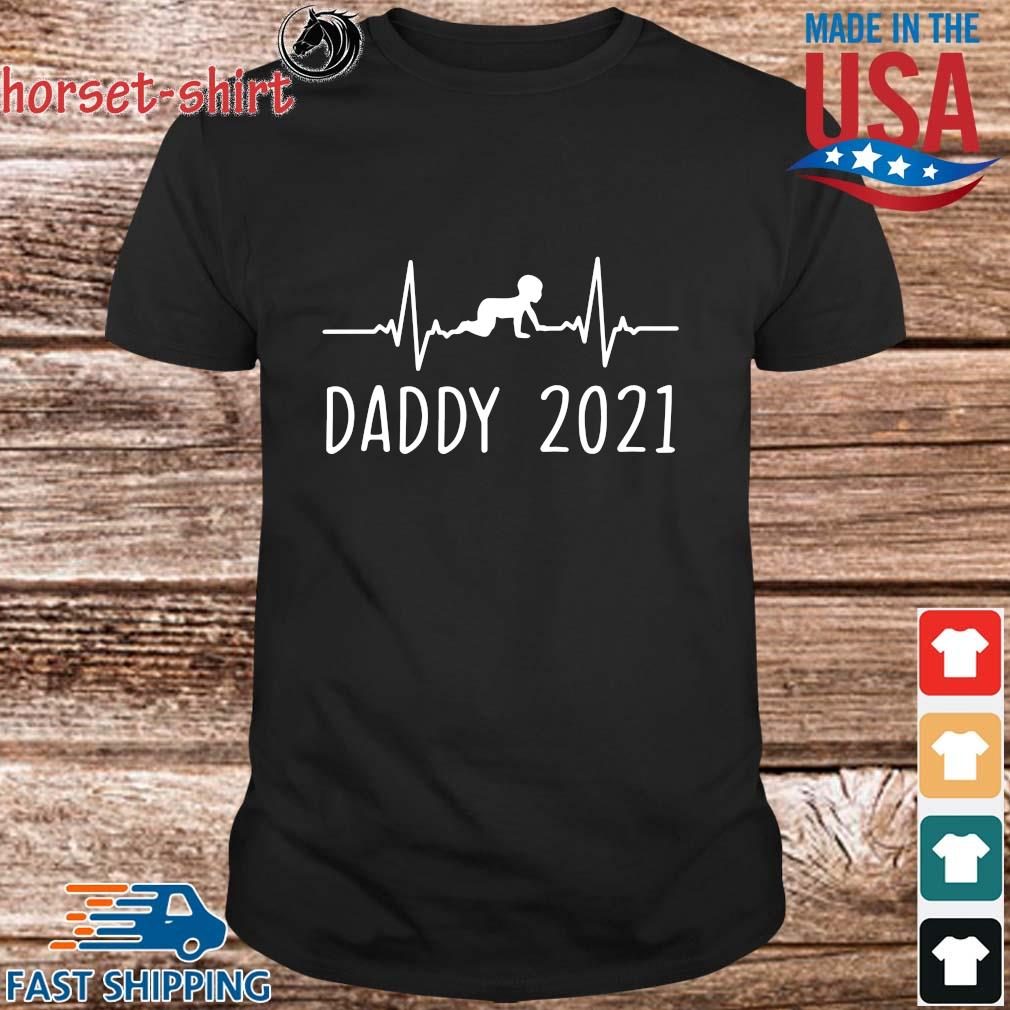 Daddy 2021 Happy Father's Day Shirt