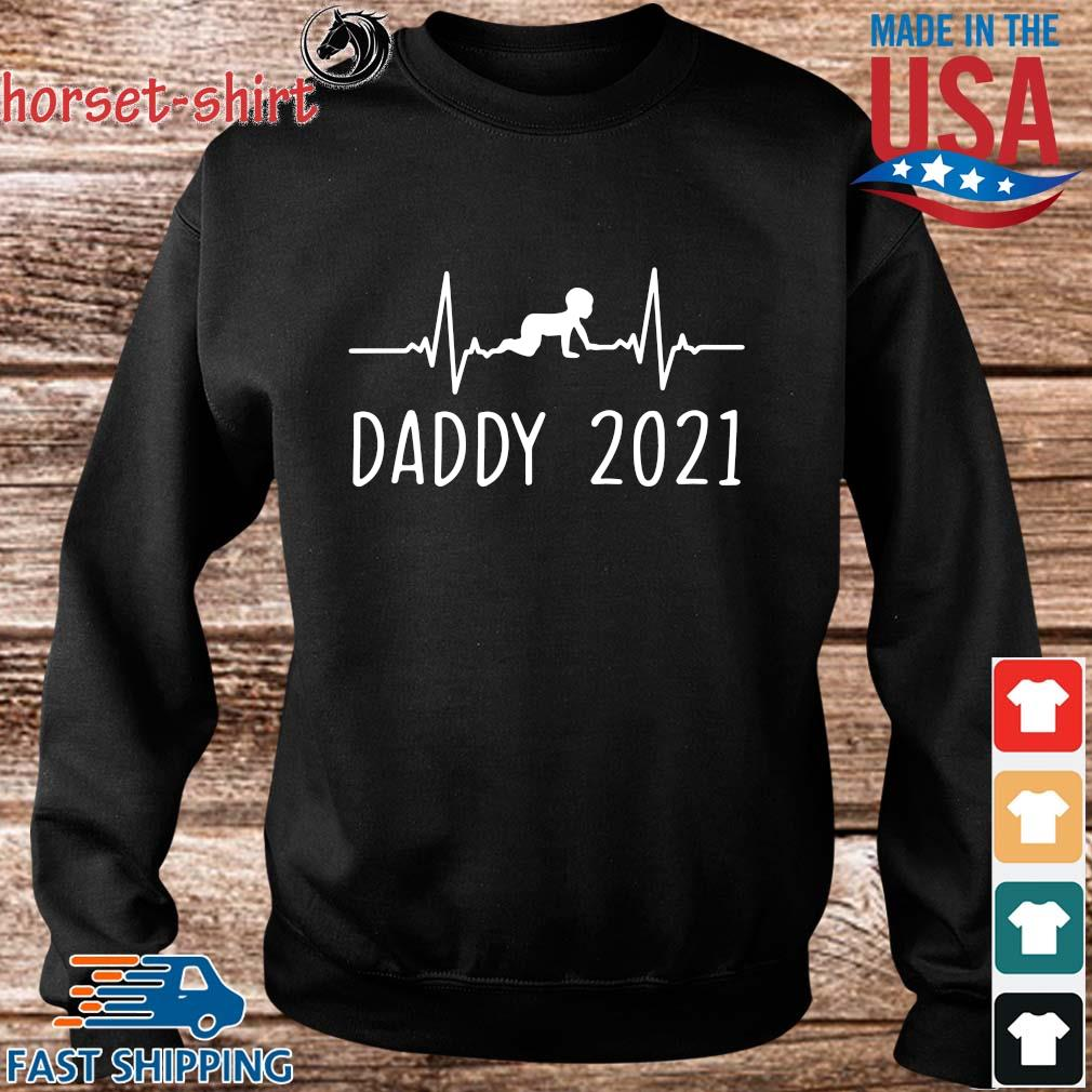 Daddy 2021 Happy Father's Day Shirt Sweater den
