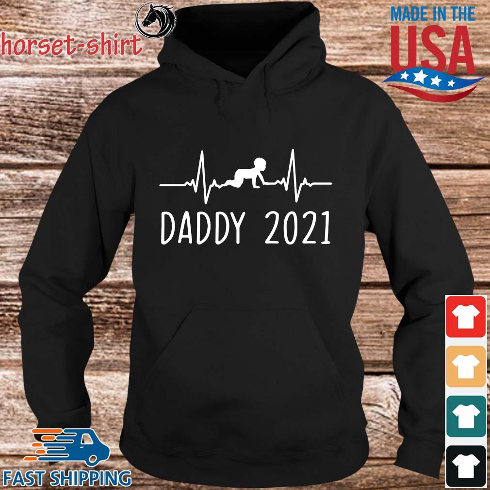 Daddy 2021 Happy Father's Day Shirt hoodie den