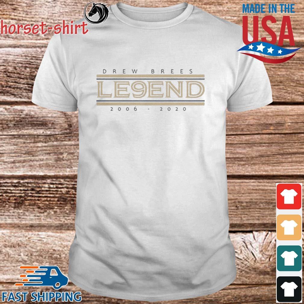Drew Brees Le9end 2006-2020 Shirt