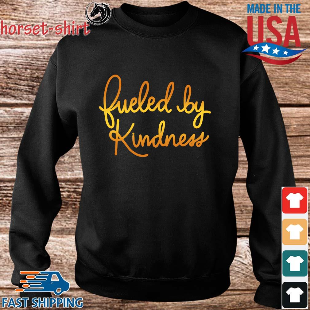 Fueled by kindness s Sweater den