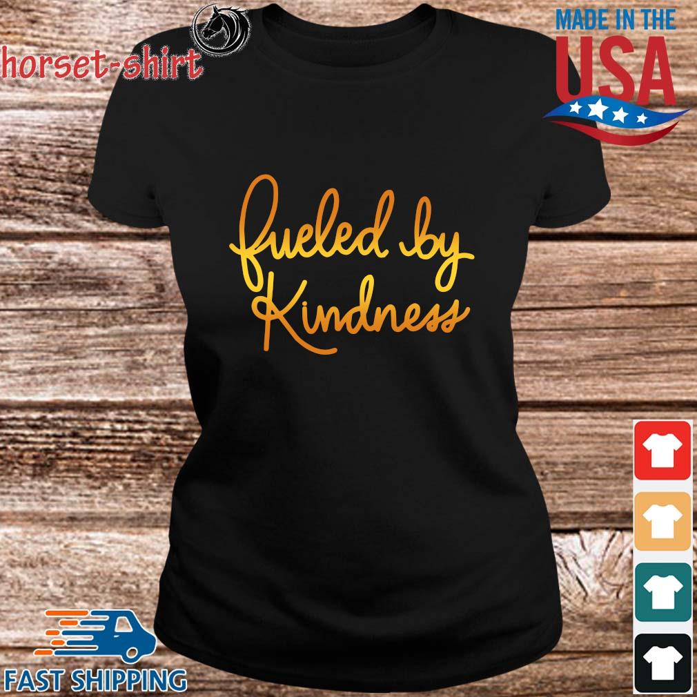 Fueled by kindness s ladies den
