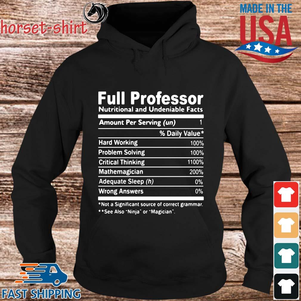 Full Professor Nutritional And Undeniable Facts Shirt hoodie den
