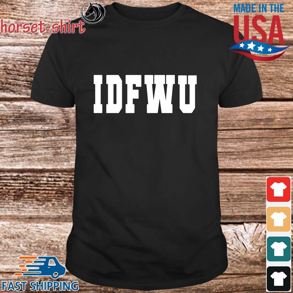 Idfwu 2021 shirt