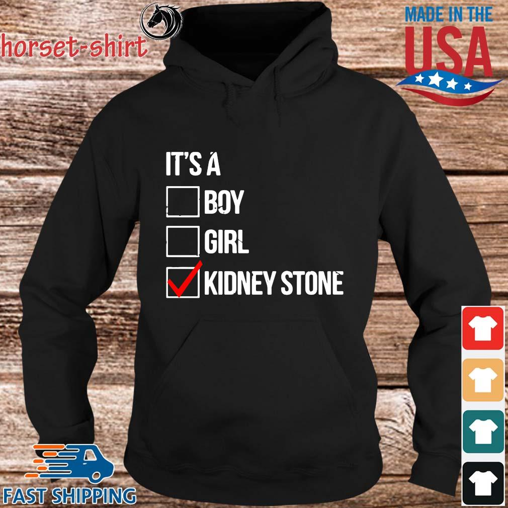 It's boy girl kidney stone s hoodie den
