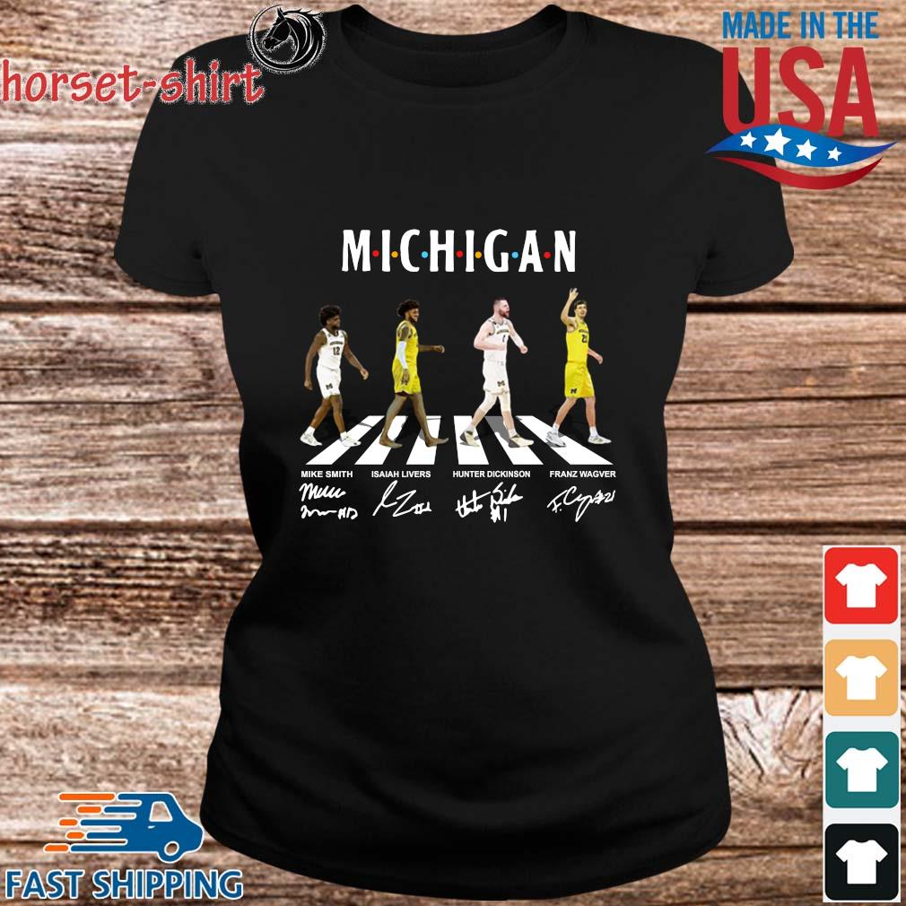 Michigan Mike Smith Isaiah Livers Hunter Dickinson Franz Wagner Abbey Road Signatures Shirt ladies den