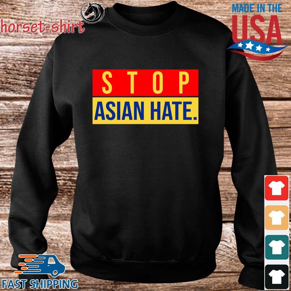 Official Stop Asian Hate Shirt Sweater den