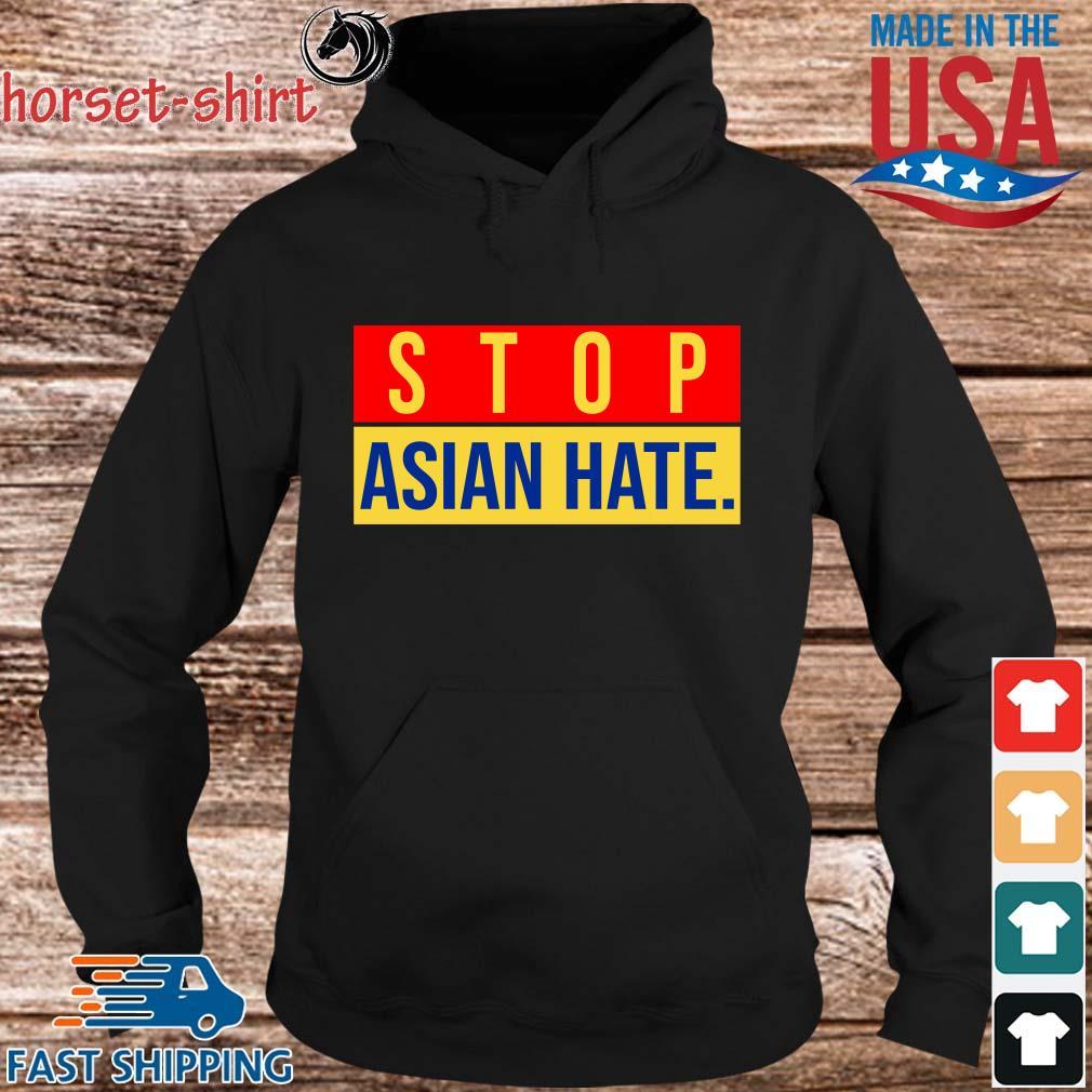 Official Stop Asian Hate Shirt hoodie den