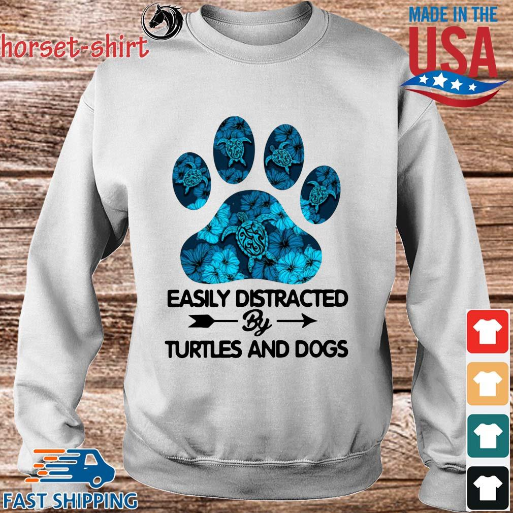 Paw easily distracted by turtles and dogs s Sweater trang