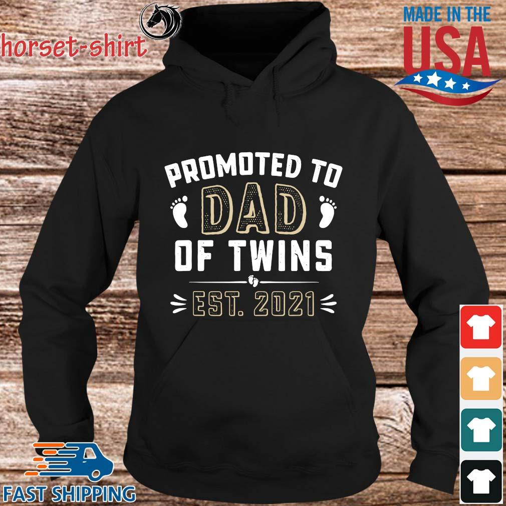 Promoted to dad of twins est 2021 s hoodie den
