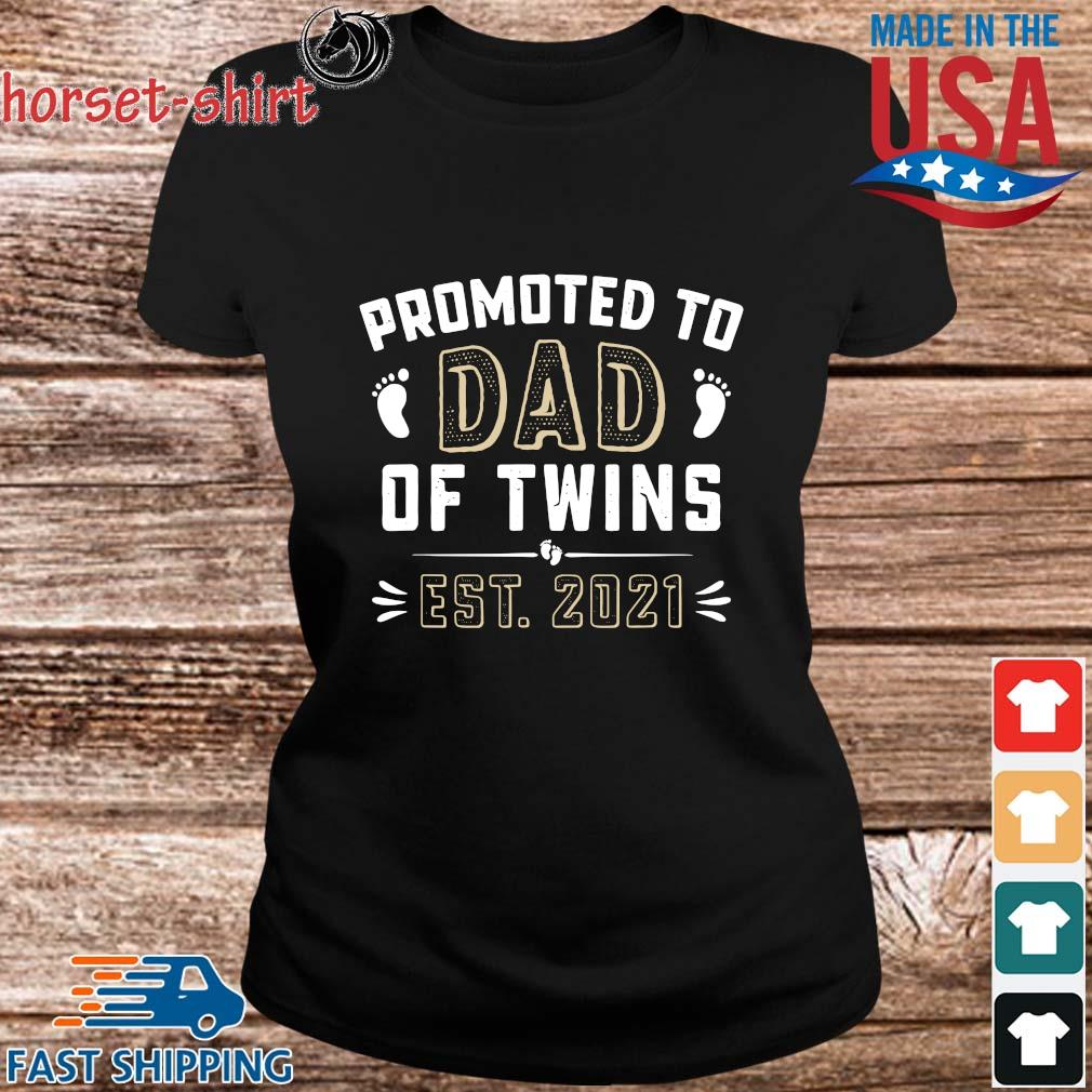 Promoted to dad of twins est 2021 s ladies den