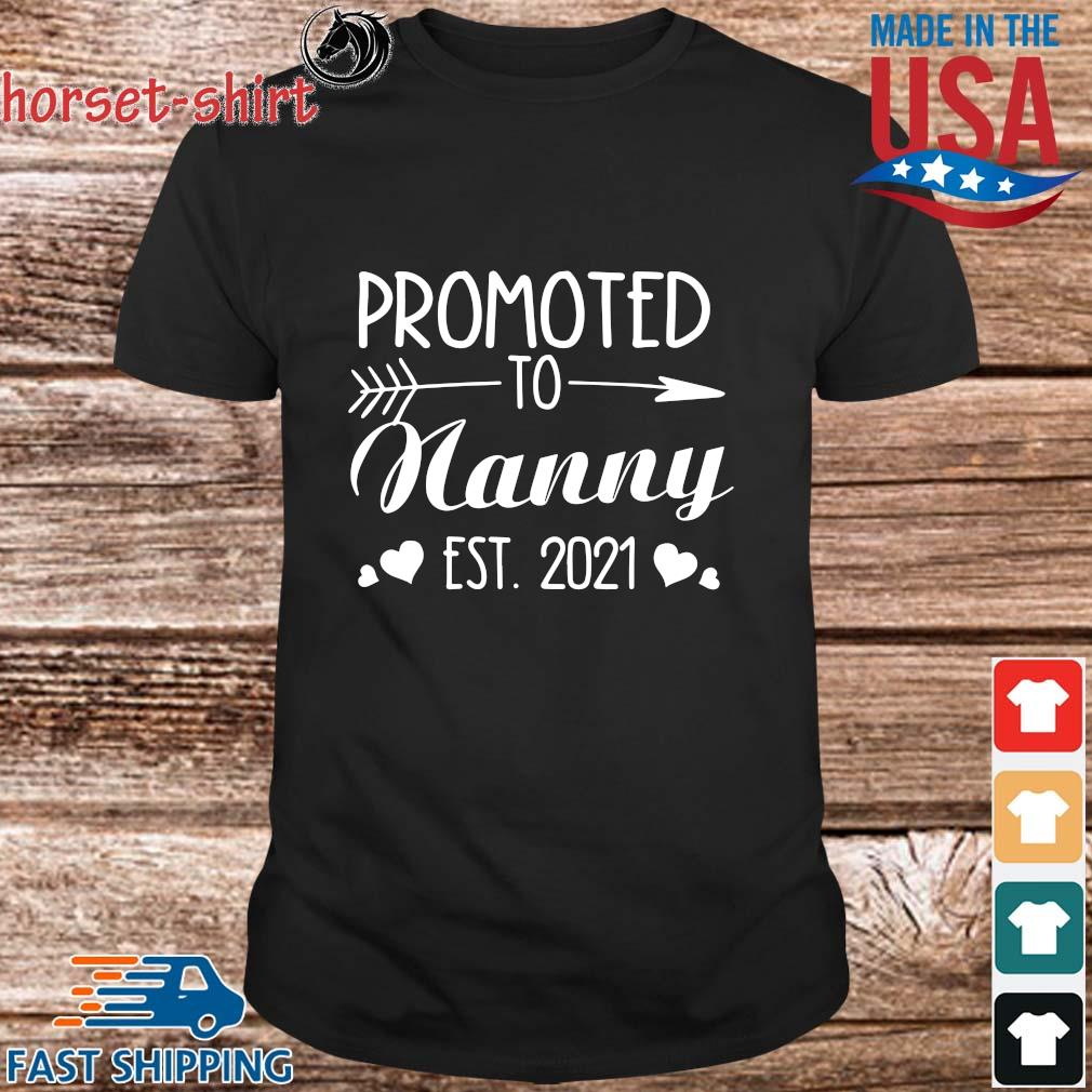 Promoted to nanny est 2021 shirt
