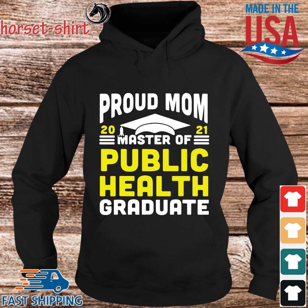Proud mom 2021 master of public health graduate s hoodie den
