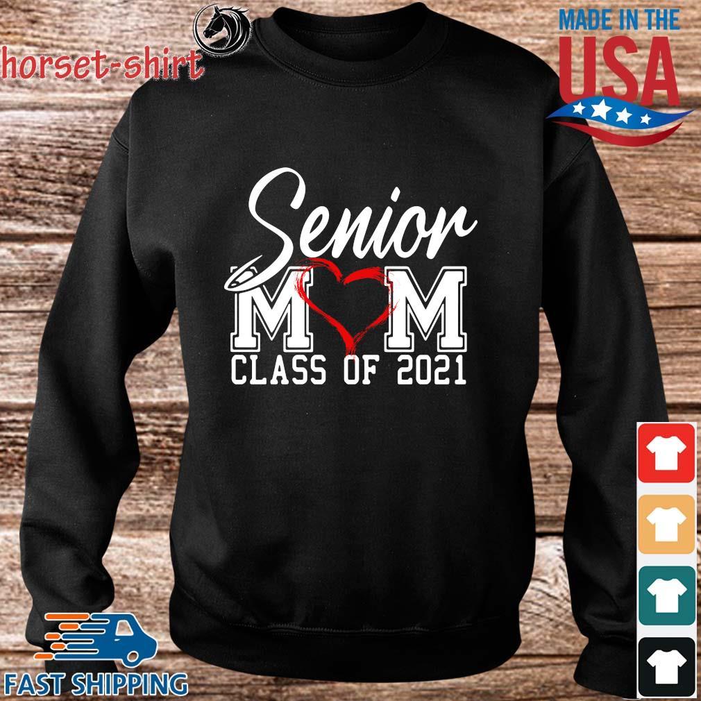 Senior Mom Class Of 2021 Mother_s Day Shirt Sweater den