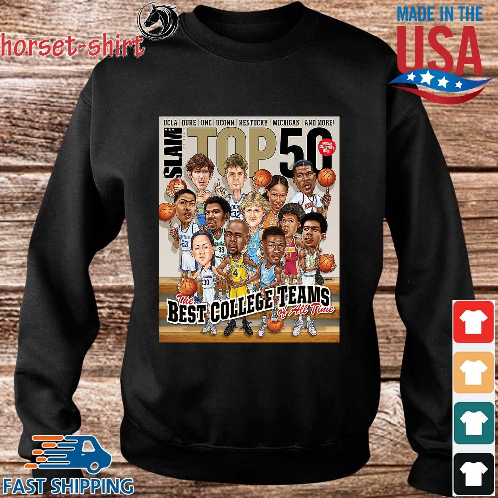 Slam ucla Duke Unc Stop 50 The Best College Teams Of All Time Shirt Sweater den