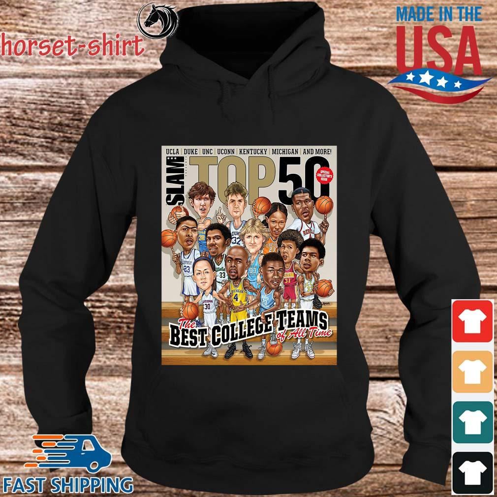 Slam ucla Duke Unc Stop 50 The Best College Teams Of All Time Shirt hoodie den