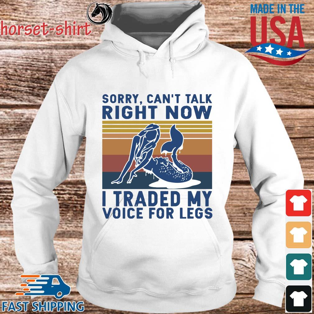 Sorry can't talk right now I traded my voice for legs vintage s hoodie trang