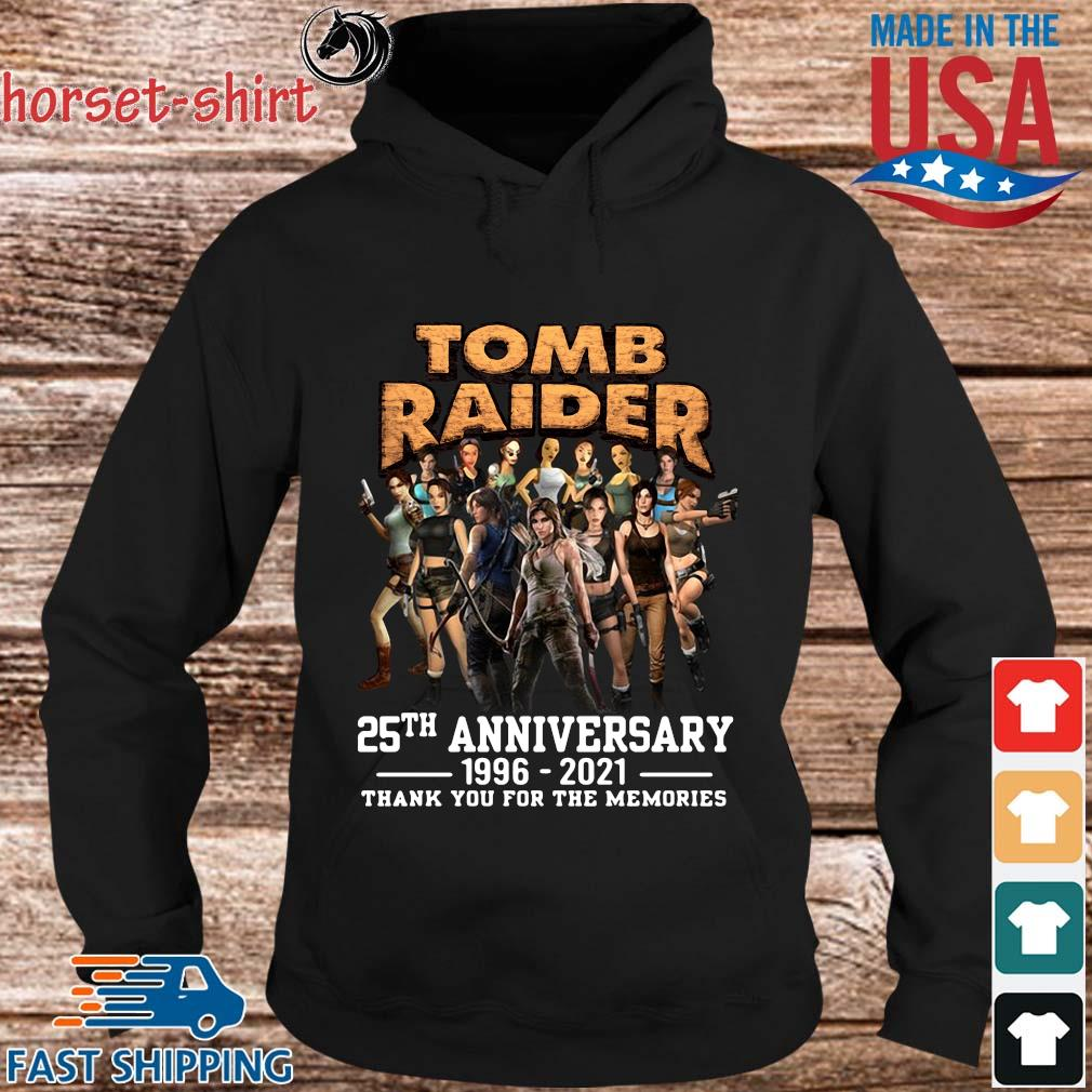 Tomb Raider 25th anniversary 1996-2021 thank you for the memories s hoodie den