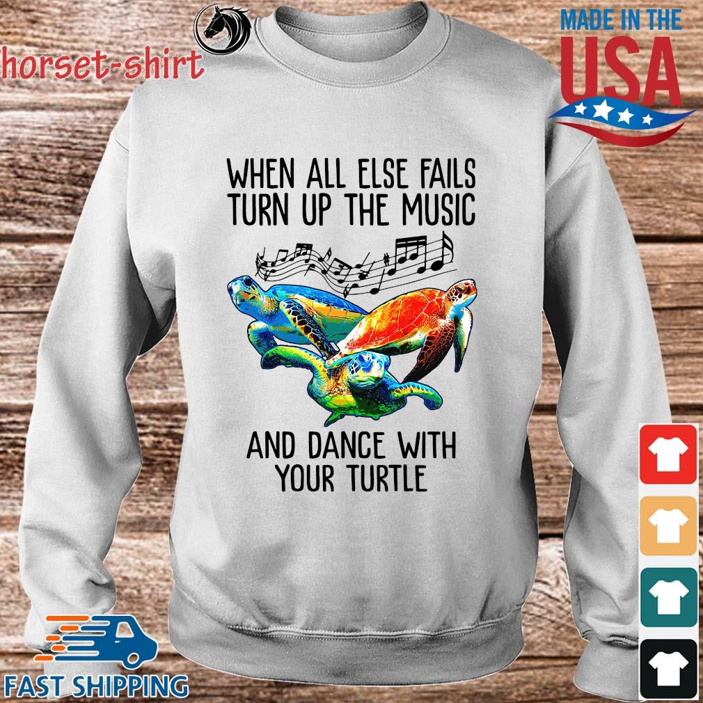When all else fails turn up the music and dance with your turtle s Sweater trang