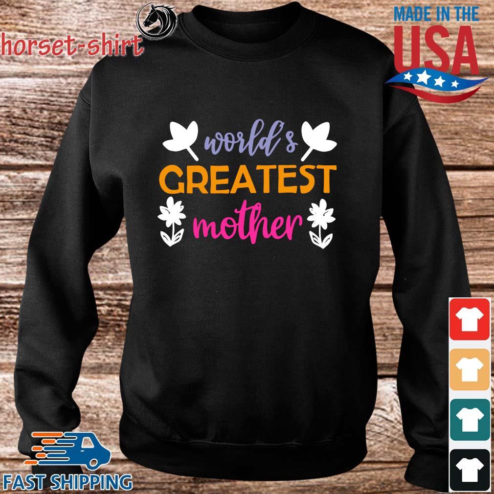World's greatest mother flower s Sweater den