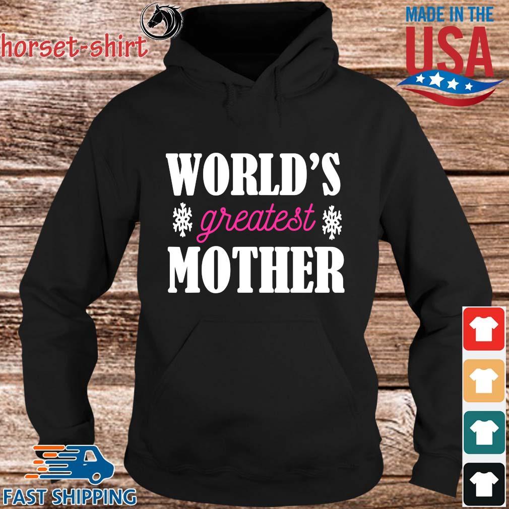 World's greatest mother s hoodie den