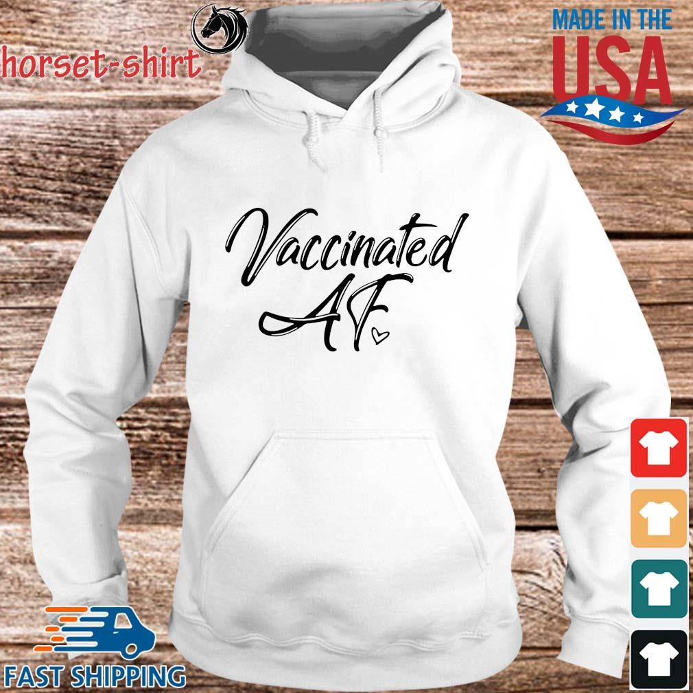 2021 Vaccinated Af Shirt hoodie trang