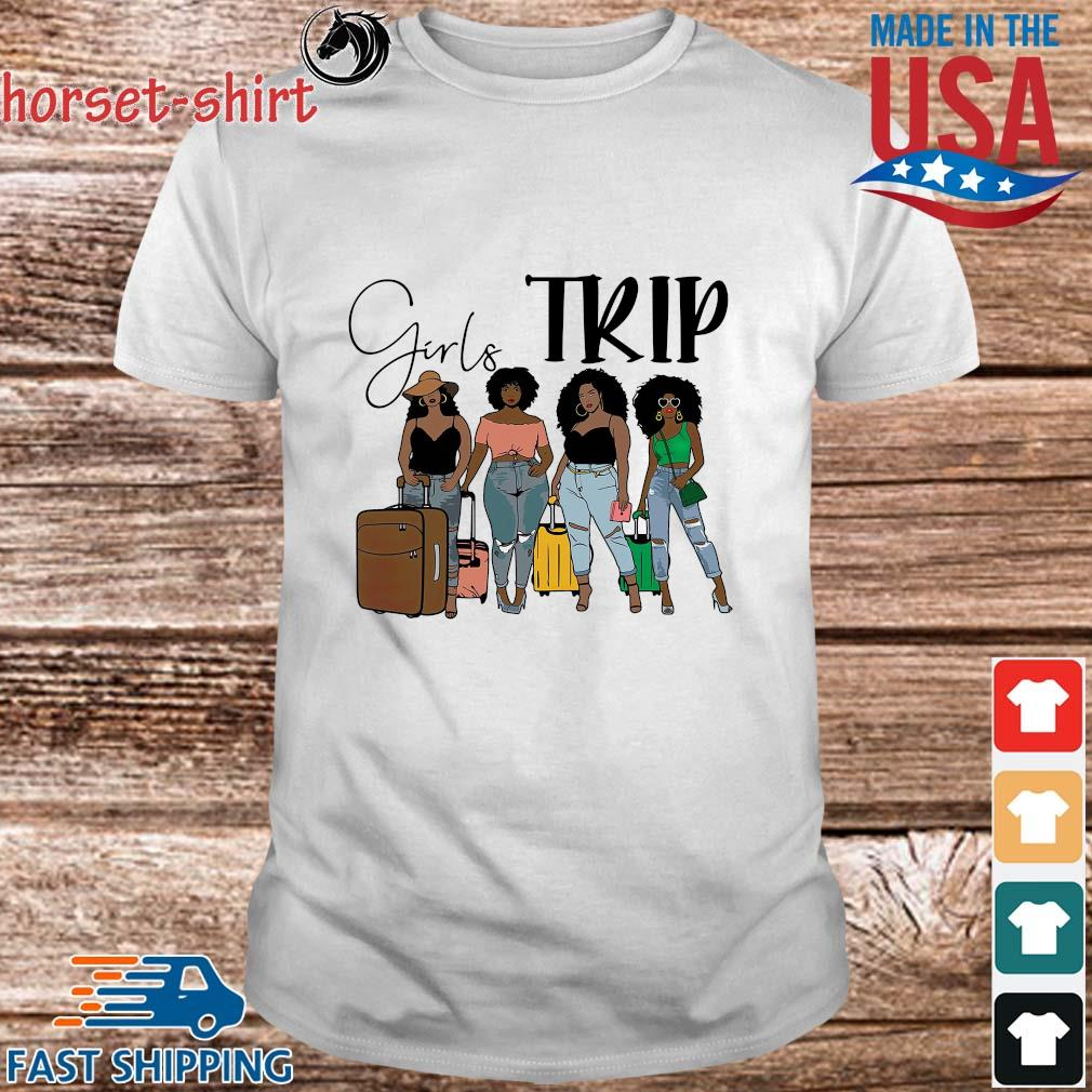 Black girls trip shirt