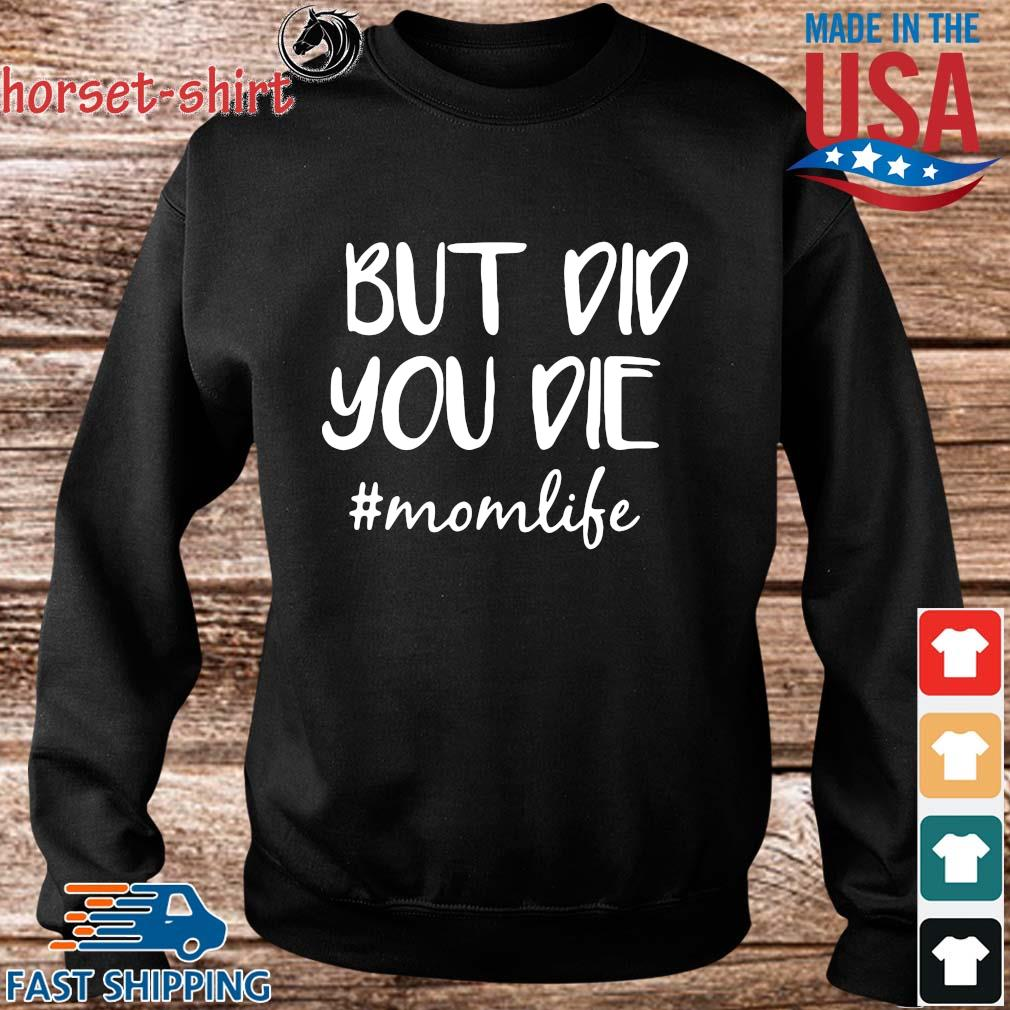 But did you die #Monlife s Sweater den
