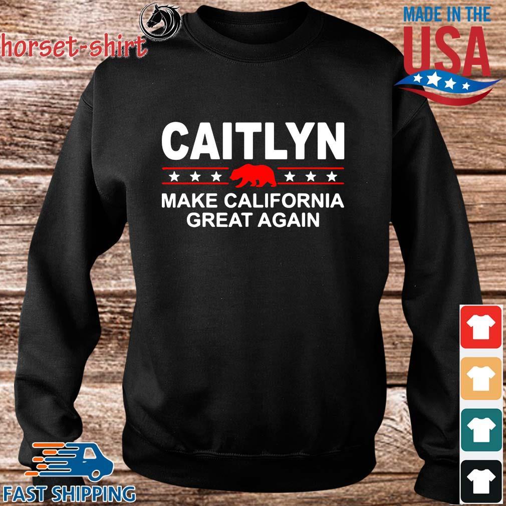 Caitlyn make California great again s Sweater den