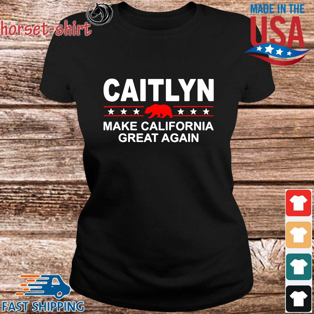 Caitlyn make California great again s ladies den