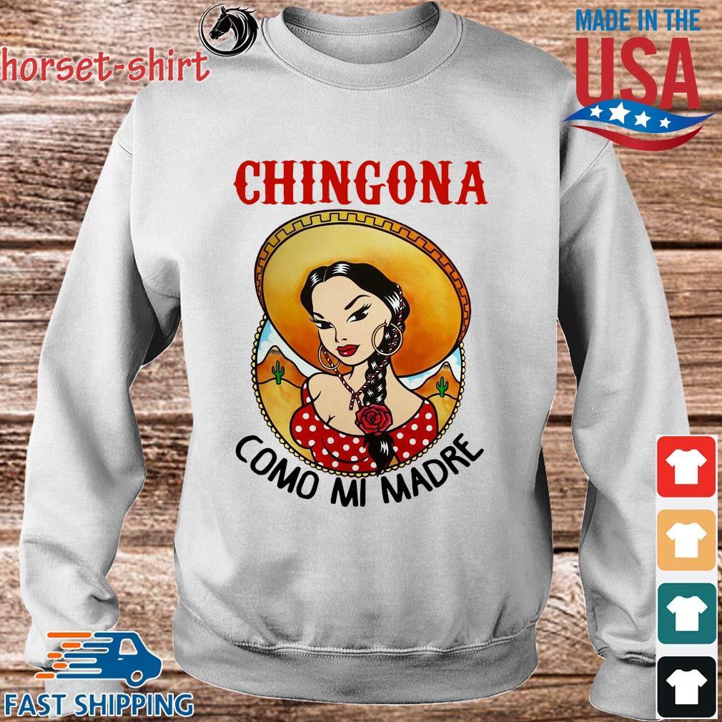 Chingona como mi madre s Sweater trang