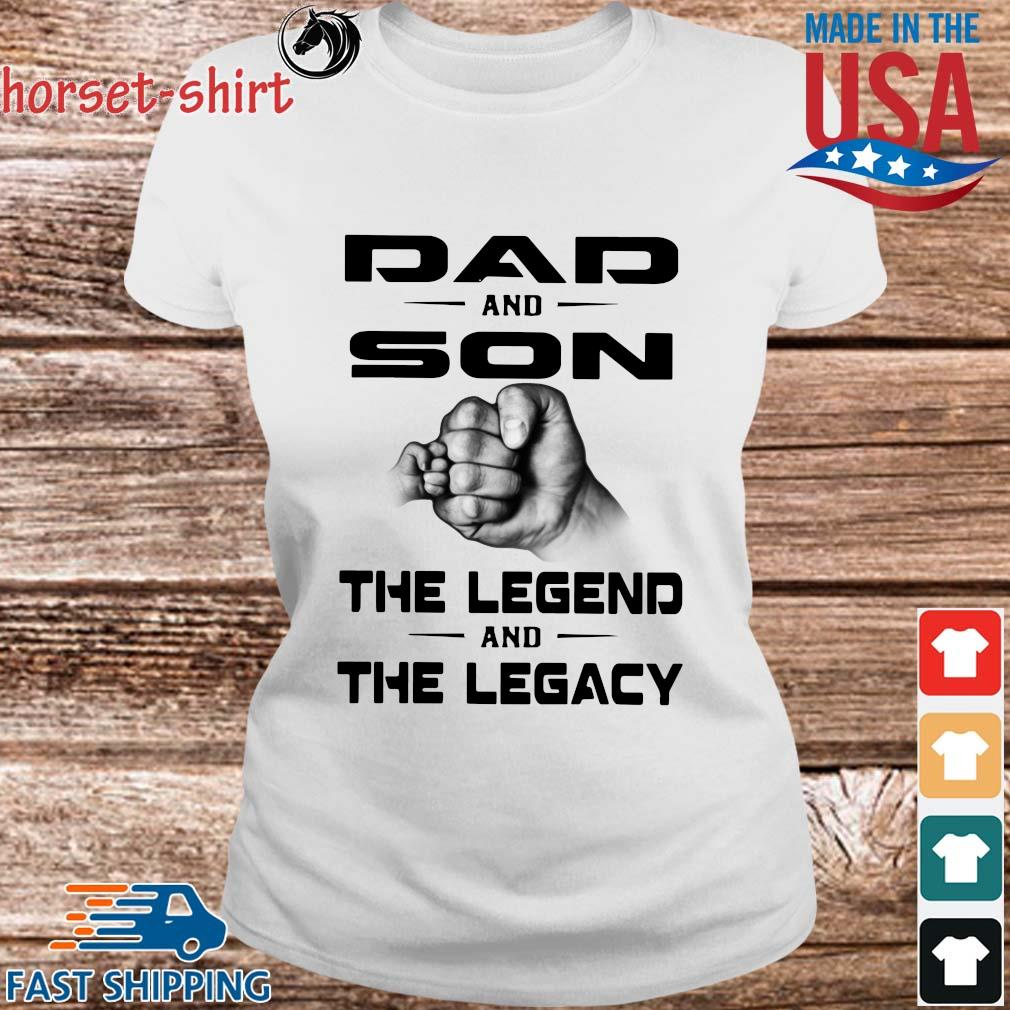 Dad and son the legend and the legacy s Ladies trang