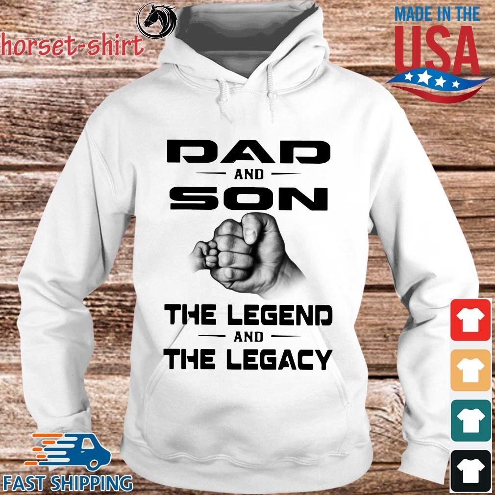 Dad and son the legend and the legacy s hoodie trang