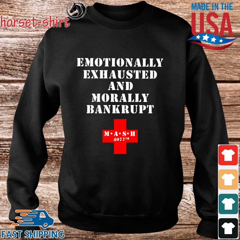 Emotionally exhausted and morally bankrupt mash 4077 tb s Sweater den