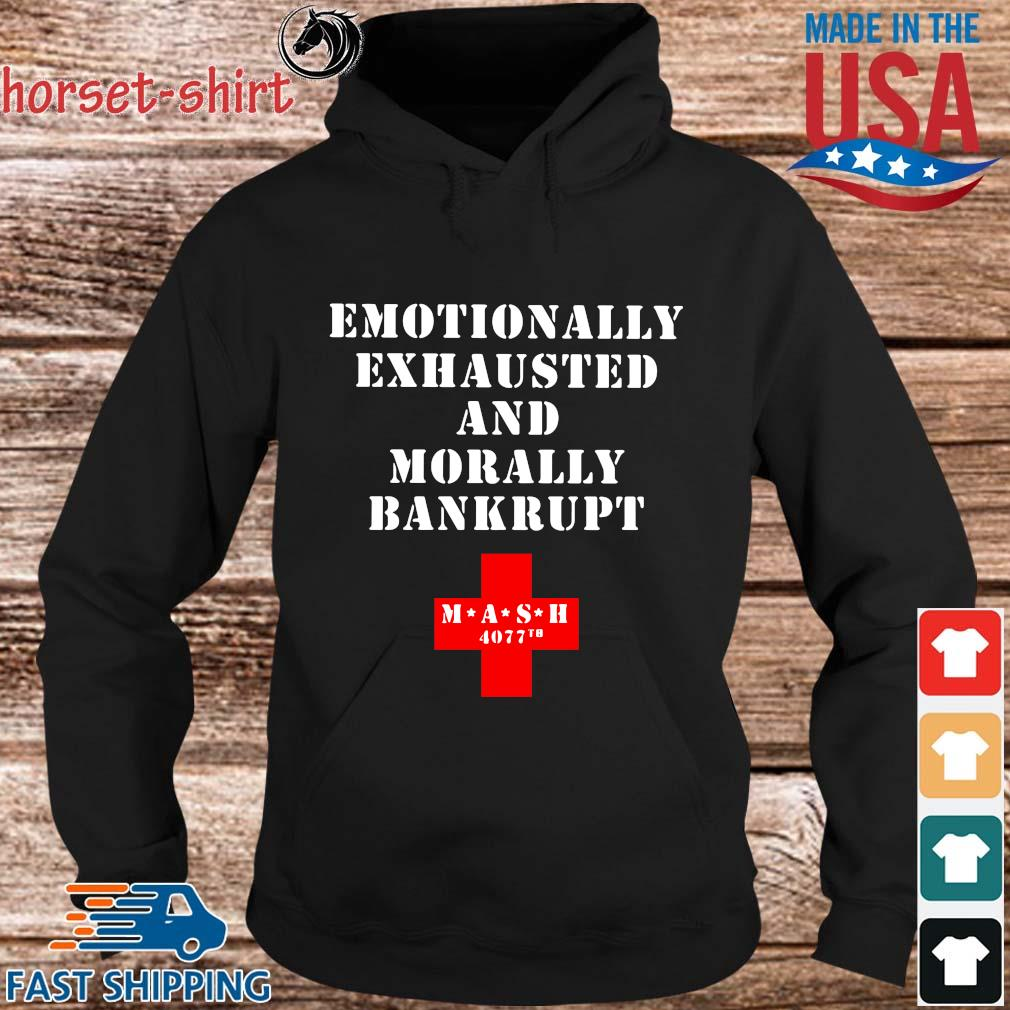 Emotionally exhausted and morally bankrupt mash 4077 tb s hoodie den