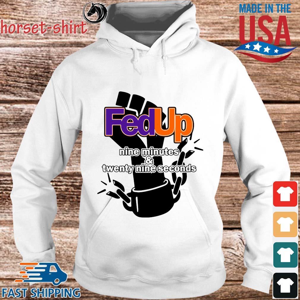 FedUp nime minutes and twenty nine seconds s hoodie trang